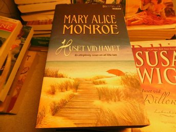 Mary Alice Monroe - Huset vid havet