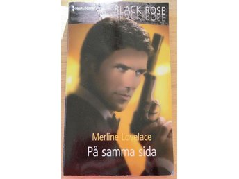 HQ Black Rose- PÅ SAMMA SIDA - Merline Lovelace