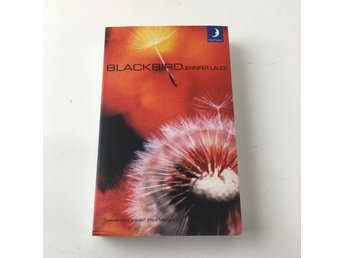 Bok, Blackbird, Jennifer Lauck, Pocket, ISBN: 9789176438701, 2002
