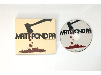 Matt Pond PA - If You Want Blood. CD. Fint skick!