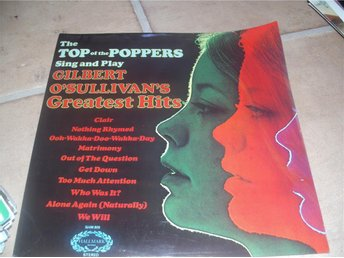 The Top of the Poppers sing and play Gilbert o sullivans  LP