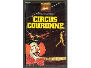 Campbell, R. Wright: Circus Couronne.