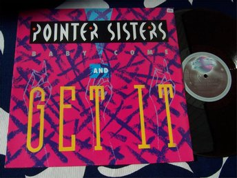 "POINTER SISTERS - BABY COME AND GET IT 12"" 1983 TOPPSKICK!"