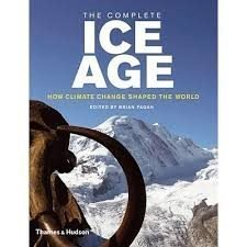 The complete ice age  Brian Fagan