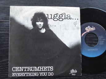 "MAGNUS UGGLA - Centrumhets/Everything you do Epic -80  7"" singel"