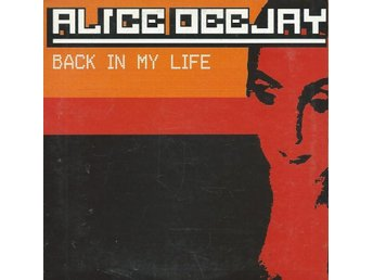 ALICE DEEJAY - BACK IN MY LIFE   (CD MAXI/SINGLE )