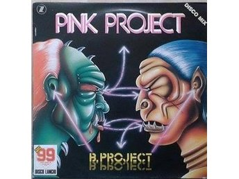 "Pink Project title* B.Project* Synth-pop, Disco 12"" Italy"