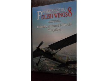 POLISH WINGS 8 POLAND'S CAPTURED LUFTWAFFE WARPRIZES  STRATUS ENGLISH TEXT