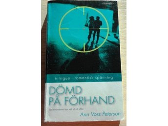 HQ Intrigue- DÖMD PÅ FÖRHAND- Ann Voss Peterson