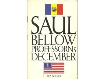 Saul Bellow: Professorns december.