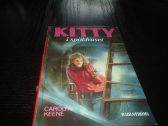 CAROLYN KEENE:KITTY I SPÖKHUSET 1992