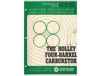 Chrysler + Mopar 1967 SRB_bok nr 5:  The Holley four-barrel carburetor