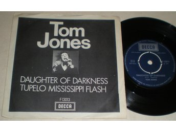 Tom Jones 45/PS Daughter of darkness 1970 VG++