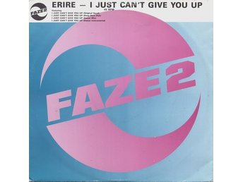 "Erire – I just can´t give you up (Faze 2 12"")"