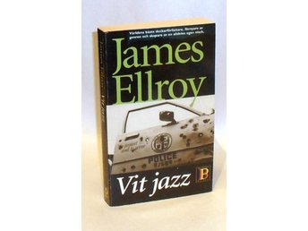 James Ellroy : Vit jazz