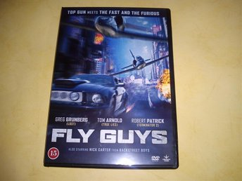 Fly Guys (Nick Carter, Robert Patrick, Tom Arnold)