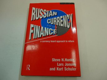 Russian currency and finance - a currency board approach to reform