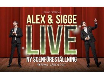 Alex & Sigge Live Fredag 27 januari. Två biljetter - Stockholm - Alex & Sigge Live Fredag 27 januari. Två biljetter - Stockholm