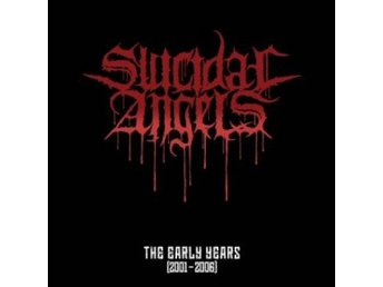 Suicidal Angels -The Early Years 2001-2006 cd S/S Thrash met
