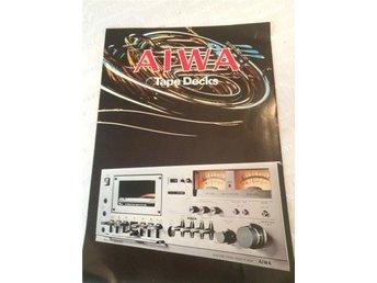 Aiwa Tape decks Produkt broschyr HiFi Stereo 1978 - Tullinge - Aiwa Tape decks Produkt broschyr HiFi Stereo 1978 - Tullinge