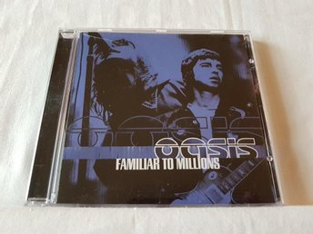 OASIS - Familiar to Millions - 2000 - Nyskick !