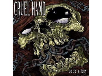Cruel Hand - Lock And Key - CD NY - FRI FRAKT