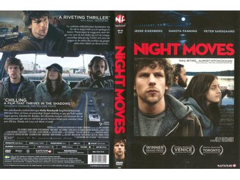 Night Moves – 2013 – Jesse Eisenberg, Dakota Fanning, Peter Sarsgaard - Malmö - Night Moves – 2013 – Jesse Eisenberg, Dakota Fanning, Peter Sarsgaard - Malmö