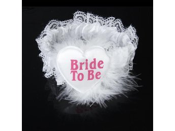 Bröllop Brud *Bride to Be* Strumpeband