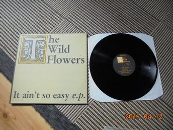 "The Wild Flowers - It ain´t so easy e.p. 12"" 1985 UK PRESS Chapter 22 Indie Rock"