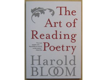The Art of Reading Poetry - Harold Bloom