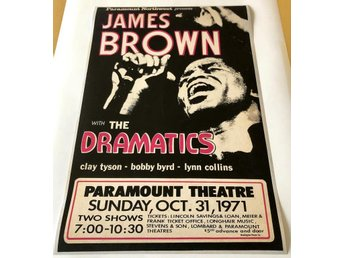 JAMES BROWN WITH THE DRAMATICS PARAMOUNT THEATRE 1971 POSTER
