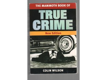 The Mammoth Book of True Crime: A New Edition