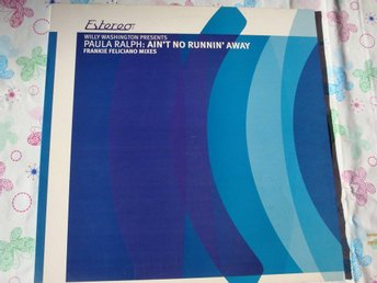 "PAULA RALPH - AIN´T NO RUNNIN AWAY 12"" ELECTRONIC"