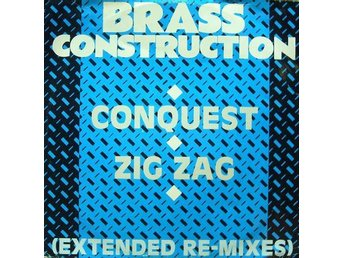 "Brass Construction – Conquest / Zig zag (extended re-mixes) (Capitol 12"")"