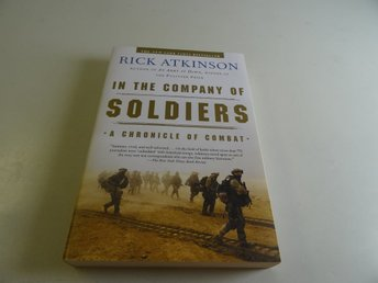 In the company of soldiers - A chronicle of combat
