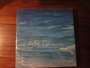 The ART of Cruising by Paul Lasley And Elizabeth Harryman