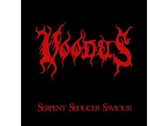 "Voodus ‎–Serpent Seducer Saviour 10"" ex-Jormundgand ltd 500"