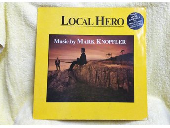 LP.  LOCAL HERO.  MUSIC BY MARK KNPPFLER
