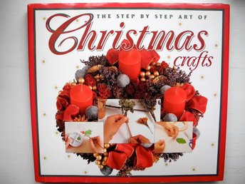 THE STEP BY STEP ART OF CHRISTMAS CRAFTS Jan Eaton 1994