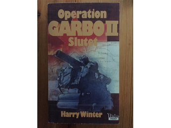Operation Garbo II Slutet av Harry Winter