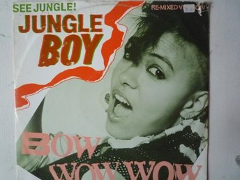 Bow Wow Wow-See Jungle (Jungle Boy)