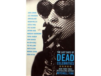 The last days of dead celebrities, Mitchell Fink (Eng)