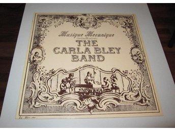 Carla Bley Band – Musique Mecanique WATT Works – WATT/ 9 ECM Records – 2313 109 - Bullaren - Carla Bley Band – Musique Mecanique WATT Works – WATT/ 9 ECM Records – 2313 109 - Bullaren