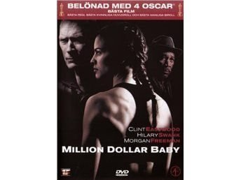 Million Dollar Baby ( Clint Eastwood Hillary Swank ) .