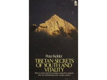 Tibetan secrets of youth and vitality, Peter Kelder (Eng)