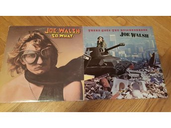 Joe Walsh - So What & There Goes The Neighborhood