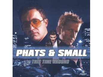 Phats & Small - This Time Around - 2001 - CD