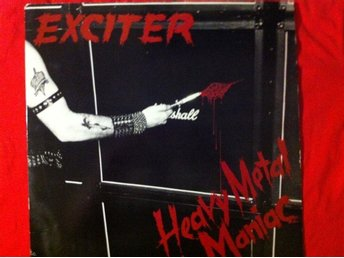 EXCITER  first press  Shrapnel 1004   Heavy metal maniac  :)