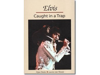 ELVIS PRESLEY   BOK   ELVIS CAUGHT IN A TRAP