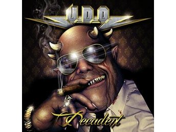 U.D.O.: Decadent 2015 (CD) - Nossebro - U.D.O.: Decadent 2015 (CD) - Nossebro